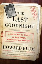 The Last Goodnight Hardcover  by Howard Blum