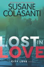 Lost in Love Hardcover  by Susane Colasanti