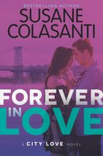 Forever in Love Hardcover  by Susane Colasanti