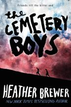The Cemetery Boys Hardcover  by Heather Brewer