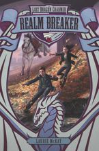 The Last Dragon Charmer #3: Realm Breaker - Laurie McKay