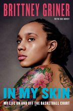 In My Skin Hardcover  by Brittney Griner