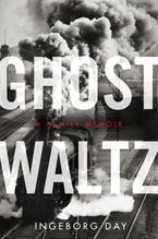 Ghost Waltz Paperback  by Ingeborg Day
