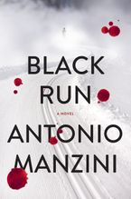 Black Run Hardcover  by Antonio Manzini