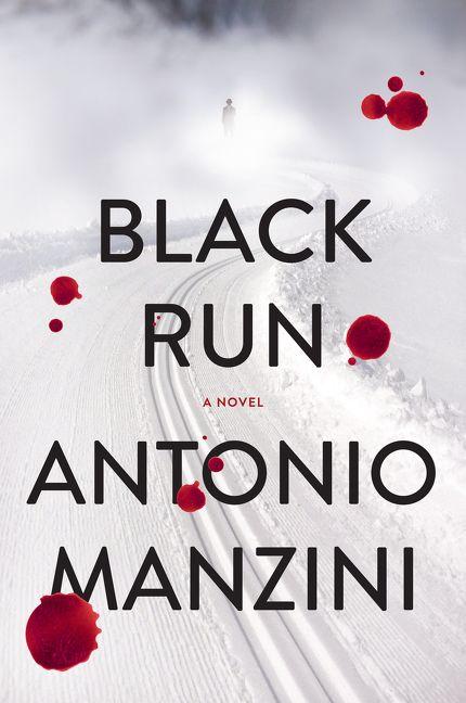 Black run antonio manzini hardcover enlarge book cover fandeluxe Choice Image