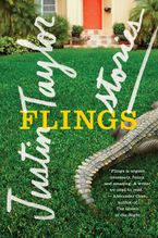 Flings Paperback  by Justin Taylor