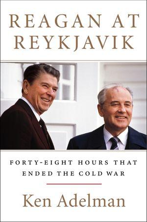 Reagan at Reykjavik book image
