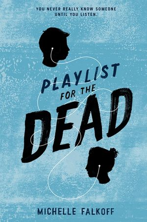 Playlist for the Dead book image