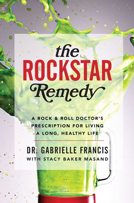 Book cover image: The Rockstar Remedy: A Rock & Roll Doctor's Prescription for Living a Long, Healthy Life