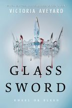 Glass Sword Hardcover  by Victoria Aveyard