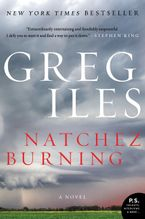 Natchez Burning Paperback  by Greg Iles