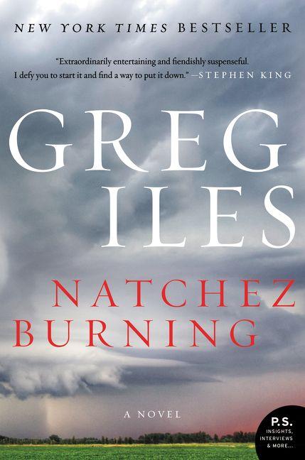 Natchez Burning Greg Iles Paperback