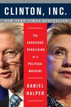 Clinton, Inc. Paperback  by Daniel Halper