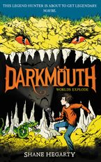 Darkmouth #2: Worlds Explode Hardcover  by Shane Hegarty