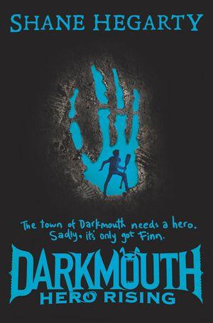 Darkmouth #4: Hero Rising book image