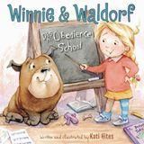 Winnie & Waldorf: Disobedience School