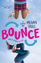 Bounce Hardcover  by Megan Shull