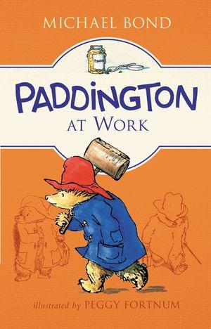Paddington at Work book image