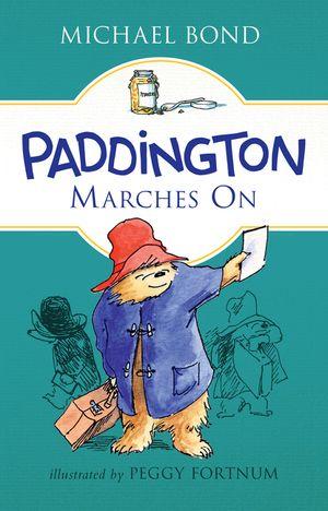 Paddington Marches On book image