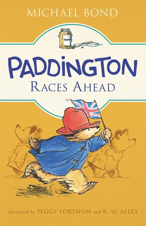 Paddington Races Ahead book image