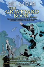 The Graveyard Book Graphic Novel: Volume 2