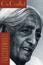 On Conflict eBook  by Jiddu Krishnamurti