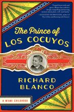 The Prince of los Cocuyos Hardcover  by Richard Blanco