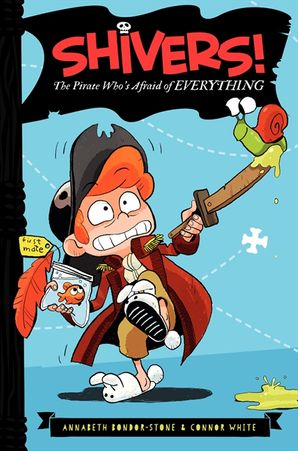 The Pirate Who's Afraid of Everything Hardcover  by Annabeth Bondor-Stone