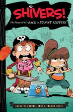 The Pirate Who's Back in Bunny Slippers Hardcover  by Annabeth Bondor-Stone
