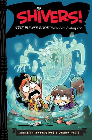 Shivers!: The Pirate Book You've Been Looking For book image