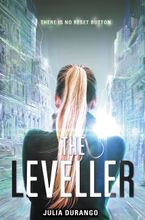 The Leveller Hardcover  by Julia Durango