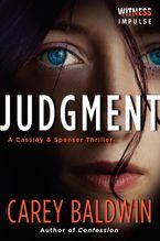Judgment Paperback  by Carey Baldwin