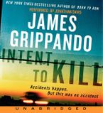 Intent to Kill Low Price CD CD-Audio UBR by James Grippando