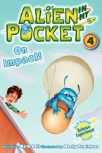 Alien in My Pocket #4: On Impact! Hardcover  by Nate Ball