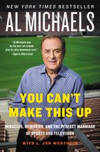 You Can't Make This Up Paperback  by Al Michaels
