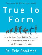 True to Form Hardcover  by Eric Goodman