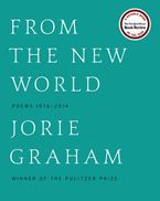 From the New World Hardcover  by Jorie Graham