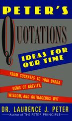 Peter's Quotations eBook  by Laurence J. Peter