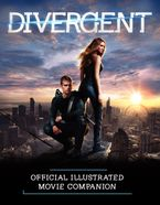 divergent-official-illustrated-movie-companion