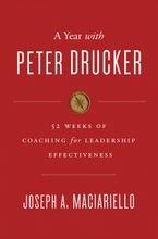 A Year with Peter Drucker Hardcover  by Joseph A. Maciariello
