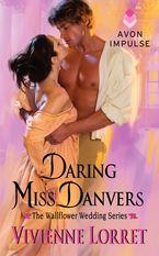 Daring Miss Danvers Paperback  by Vivienne Lorret