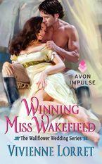 Winning Miss Wakefield Paperback  by Vivienne Lorret