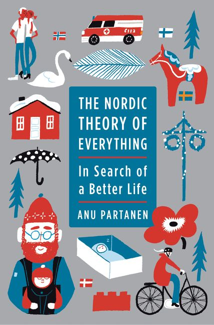the nordic theory of everything anu partanen hardcover