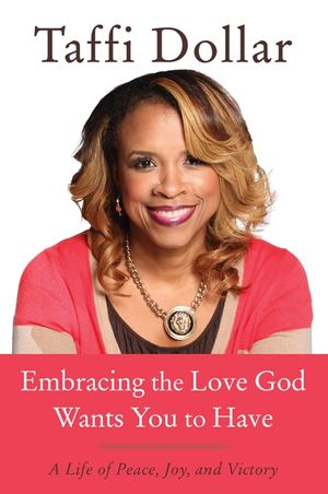 Embracing the Love God Wants You to Have book image
