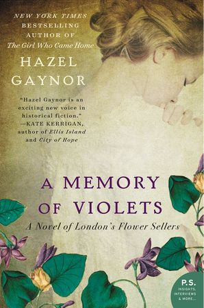 A Memory of Violets: A Novel of London's Flower Sellers Paperback  by