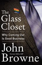 The Glass Closet Hardcover  by John Browne