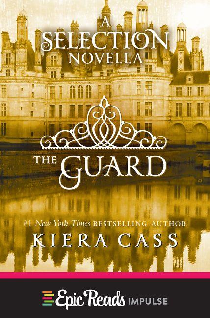 The Guard Kiera Cass E Book