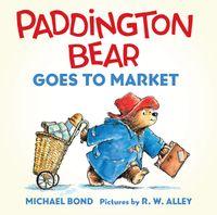 paddington-bear-goes-to-market-board-book