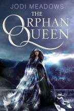 The Orphan Queen Hardcover  by Jodi Meadows