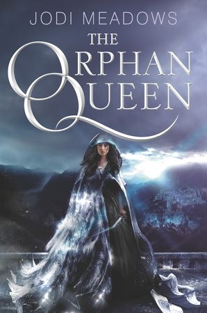 The Orphan Queen Paperback  by Jodi Meadows